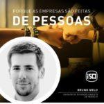 ISQ   Porque as empresas são feitas de Pessoas. Hoje apresentamos o Bruno Melo....
