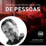 ISQ   Porque as empresas são feitas de Pessoas. Hoje apresentamos o António Lope...
