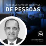 ISQ   Porque as empresas são feitas de Pessoas. Hoje apresentamos o António Sara...