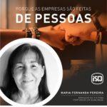 ISQ   Porque as empresas são feitas de Pessoas. Hoje apresentamos a Maria Fernan...