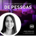 ISQ   Porque as empresas são feitas de Pessoas. Hoje apresentamos a Joana Gonçal...